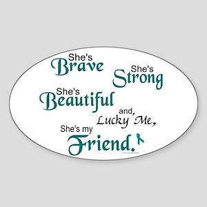 Lucky Me 1 (Friend OC) Oval Sticker