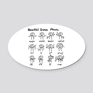 Beautiful (math) dance moves Oval Car Magnet