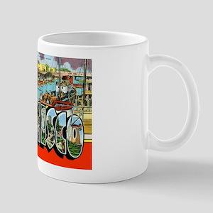San Francisco California Greetings Mug