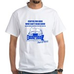 Center For Kids Who Can't Rea White T-Shirt