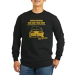 Center For Kids Who Can't Rea Long Sleeve Dark T-S