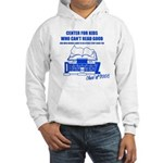 Center For Kids Who Can't Rea Hooded Sweatshirt