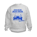 Center For Kids Who Can't Rea Kids Sweatshirt