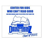 Center For Kids Who Can't Rea Small Poster