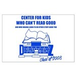 Center For Kids Who Can't Rea Large Poster