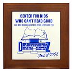 Center For Kids Who Can't Rea Framed Tile