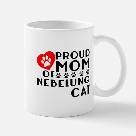 Proud Mom of Nebelung Cat Design Mug