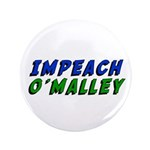 """Impeach O'Malley 3.5"""" Button (100 pack)"""