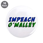 """Impeach O'Malley 3.5"""" Button (10 pack)"""