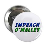 """Impeach O'Malley 2.25"""" Button (10 pack)"""