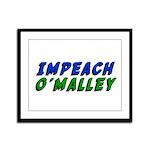 Impeach O'Malley Framed Panel Print