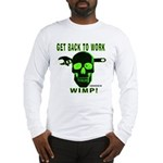Back to Work Long Sleeve T-Shirt
