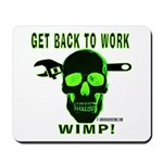 Back to Work Mousepad