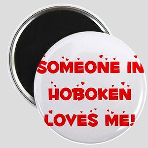Someone in Hoboken Loves Me Magnet