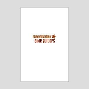 I Like Girls with Slide Guita Mini Poster Print