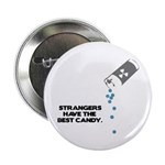 Strangers Have The Best Candy 2.25