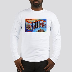 Des Moines Iowa Greetings (Front) Long Sleeve T-Sh