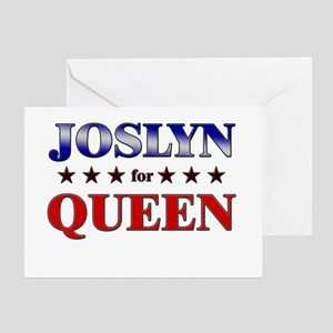 JOSLYN for queen Greeting Card