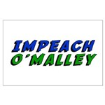 Impeach O'Malley Large Poster