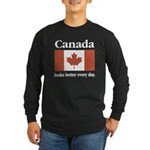 Canada Looks Better Every Day Long Sleeve Dark T-S