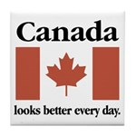 Canada Looks Better Every Day Tile Coaster