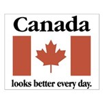 Canada Looks Better Every Day Small Poster
