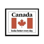 Canada Looks Better Every Day Framed Panel Print