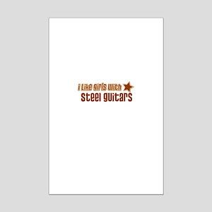 I Like Girls with Steel Guita Mini Poster Print