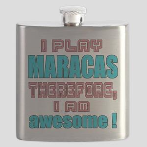 I Play Maracas Therefore, I'm Awesome ! Flask