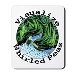 Visualize Whirled Peas Mousepad