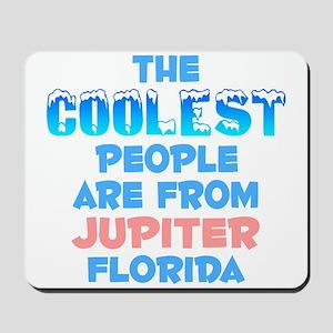 Coolest: Jupiter, FL Mousepad