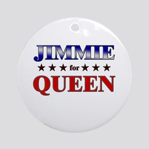 JIMMIE for queen Ornament (Round)