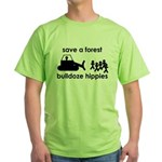 Save A Forest, Bulldoze Hippi Green T-Shirt