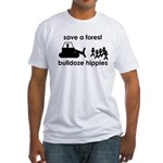 Save A Forest, Bulldoze Hippi Fitted T-Shirt