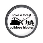 Save A Forest, Bulldoze Hippi Wall Clock