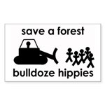 Save A Forest, Bulldoze Hippi Sticker (Rectangular