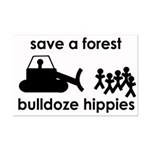 Save A Forest, Bulldoze Hippi Mini Poster Print
