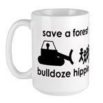 Save A Forest, Bulldoze Hippi Large Mug