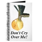 Don't Cry Over Me Journal