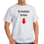 Free Breathalyzer Test Below Light T-Shirt