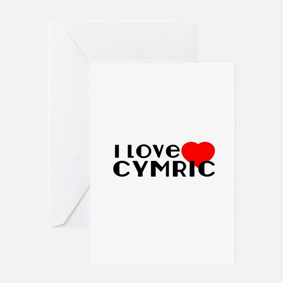I Love cymric Greeting Card
