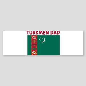 TURKMEN DAD Bumper Sticker
