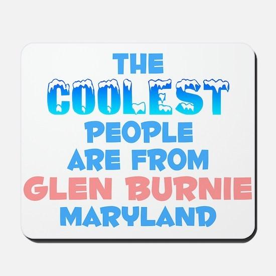 Coolest: Glen Burnie, MD Mousepad