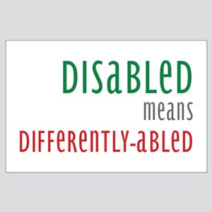 Disabled = Differently-abled Large Poster