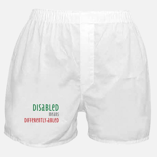 Disabled = Differently-abled Boxer Shorts