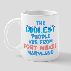 Coolest: Fort Meade, MD Mug