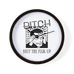 Bitch Shut The Fuck Up Wall Clock