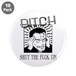 Bitch Shut The Fuck Up 3.5