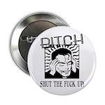 Bitch Shut The Fuck Up 2.25