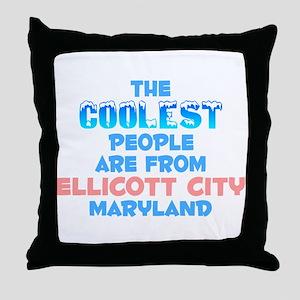 Coolest: Ellicott City, MD Throw Pillow